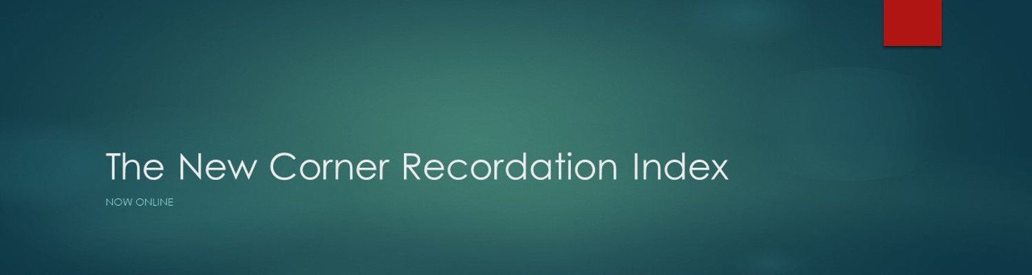 Register now for the New Corner Recordation Index